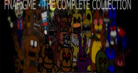 Fnaf Gme The Complete Collection