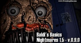 Baldi's Basics in Nightmares 1.5 - v.0.9.0