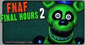 Fnaf Final Hours 2