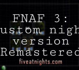 Fnaf 3: Custom Night version Remake