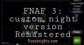 Fnaf 3: Custom Night version Remake
