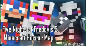 Five Nights at Freddy's 2 Minecraft Horror Map